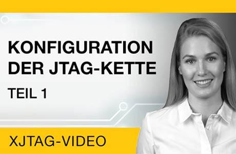 Konfiguration der JTAG-Kette, Teil 1 - Einführung